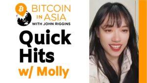 Quick Hits On Bitcoin In Asia With Molly Of HashKey Hub – Bitcoin Magazine