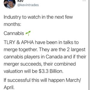 TLRY & APHA, two powerhouses in the cannabis industry.  What is your favorite c…